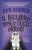Il bizzarro museo degli orrori