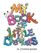 My Book of Little Creatures