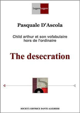 The desecration