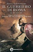 Il guerriero di Roma - Il re dei re