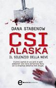 CSI Alaska. Il silenzio della neve