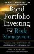 Bond Portfolio Investing and Risk Management