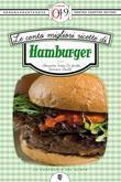 Le cento migliori ricette di hamburger