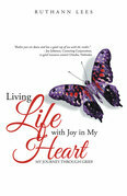 Living Life with Joy in My Heart