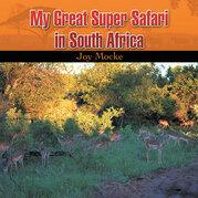 My Great Super Safari in South Africa