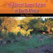 My Great Super Safari in South Africa