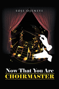 Now That You Are Choirmaster