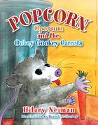 Popcorn Opossum and the Ookey Gookey Carrots