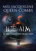 Ice aim