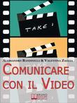 Comunicare con il Video