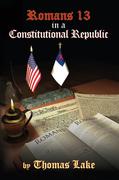 Romans 13 in a Constitutional Republic