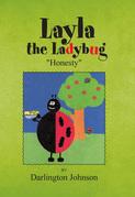 Layla the Ladybug - ''Honesty''