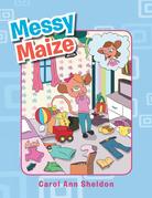 Messy Maize