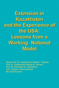 Extension in Kazakhstan and the Experience of the Usa:Lessons from a Working National Model