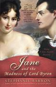 Jane and the Madness of Lord Byron: Being A Jane Austen Mystery