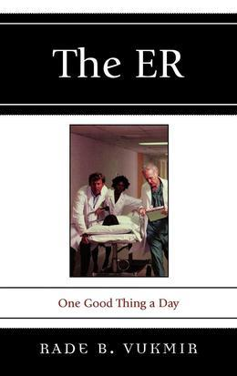 The ER: One Good Thing a Day
