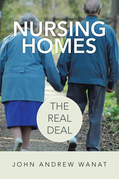 Nursing Homes: the Real Deal