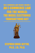 An E-Commerce Law for the World: the Model Electronic Transactions Act