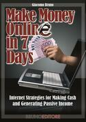 Make Money in 7 Days