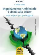Inquinamento ambientale e danni alla salute