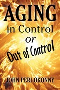 Aging in Control or out of Control