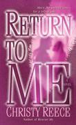 Return to Me: A Novel