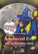 Adamo ed Eva all'inferno ora