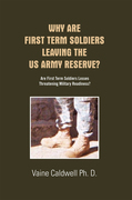 Why Are First Term Soldiers Leaving the Us Army Reserve?