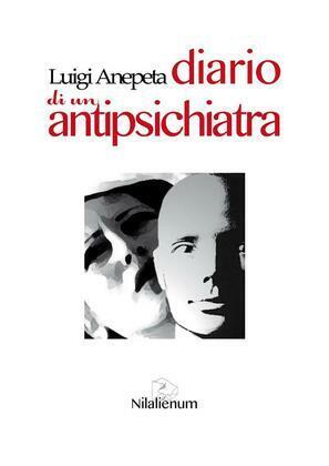 Diario di un Antipsichiatra