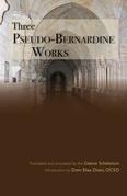 Three Pseudo-Bernardine Works