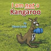 I Am Not a Kangaroo