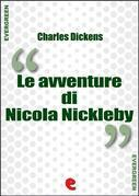 Le Avventure di Nicola Nickleby (The Life and Adventures of Nicholas Nickleby)