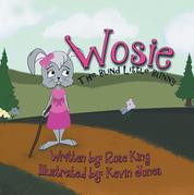 Wosie the Blind Little Bunny