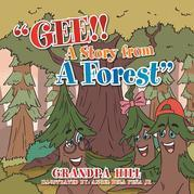 ''Gee!! a Story from a Forest''