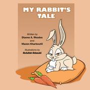 My Rabbit's Tale
