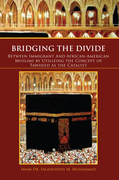 Bridging the Divide Between Immigrant and African American Muslims by Utilizing the Concept of Tawheed as the Catalyst