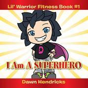Lil' Warrior Fitness Book #1