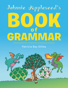 Johnnie Appleseed's Book of Grammar