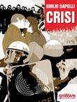 Nella crisi del capitalismo, dall'Italia al mondo