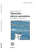 Trucioli della memoria. Ministorie del novecento