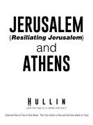 Jerusalem {Resiliating Jerusalem} and Athens