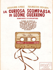 La curiosa scomparsa di Leone Guerrino