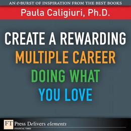 Create a Rewarding Multiple Career Doing What You Love
