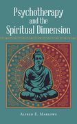 Psychotherapy and the Spiritual Dimension