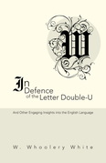In Defence of the Letter Double-U