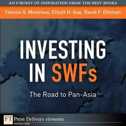 Investing in SWFs: The Road to Pan-Asia