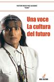 Una Voce - La Cultura Del Futuro
