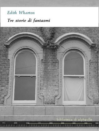 Tre storie di fantasmi