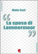 La Sposa di Lammermoor (The Bride of Lammermoor)