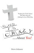 God Is Crazy ….About You!